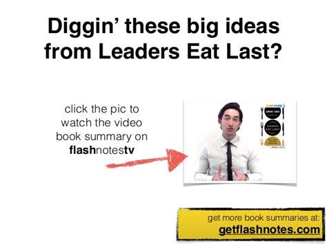 10 big ideas from leaders eat last by simon sinek 10 big ideas from leaders eat last by simon sinek