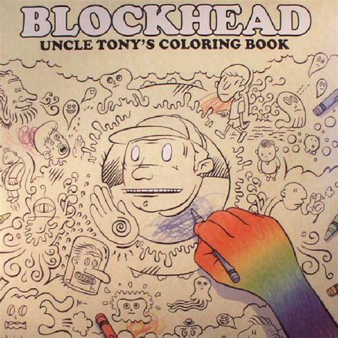 blockhead grape nuts and chalk sauce blockhead tony s coloring book vinyl at juno records