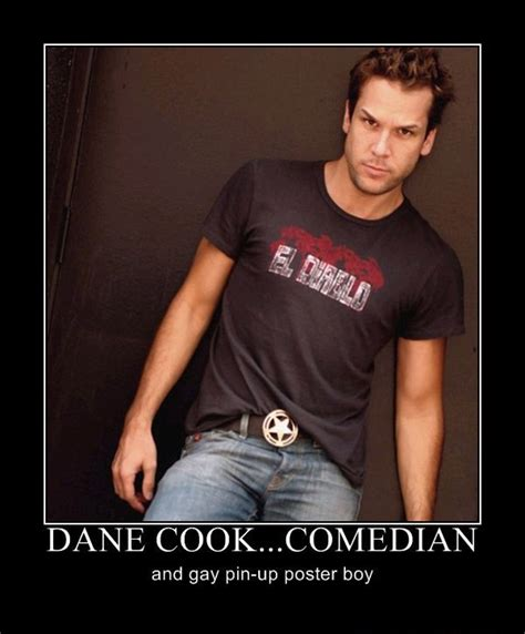 Dane Cook Memes - dane cook funny quotes quotesgram