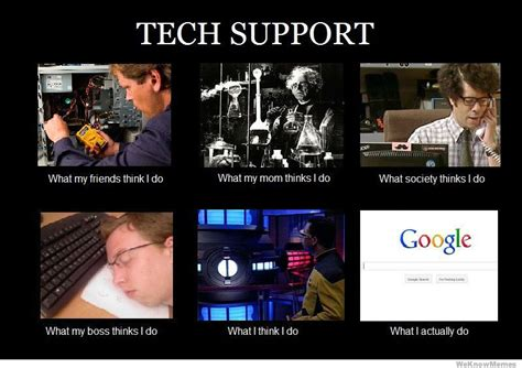 Tech Support Memes - tech support workings explained funny i have a pc
