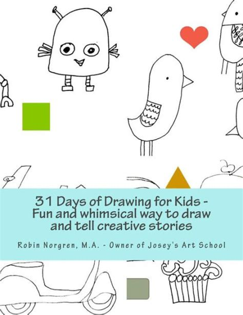 31 creative ways to encourage edition one month to a more giving relationship 31 day challenge edition volume 1 books 31 days of drawing for and whimsical ways to