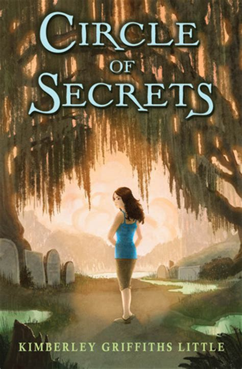 small secrets books circle of secrets by kimberley griffiths reviews