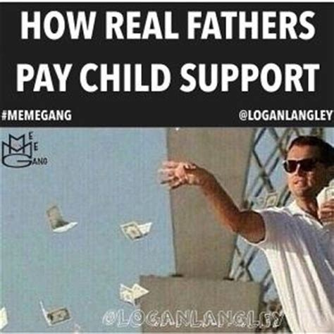Child Support Meme - child support jokes kappit