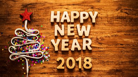 when is the new year in 2018 special happy new year 2018 wallpaper hd greetings