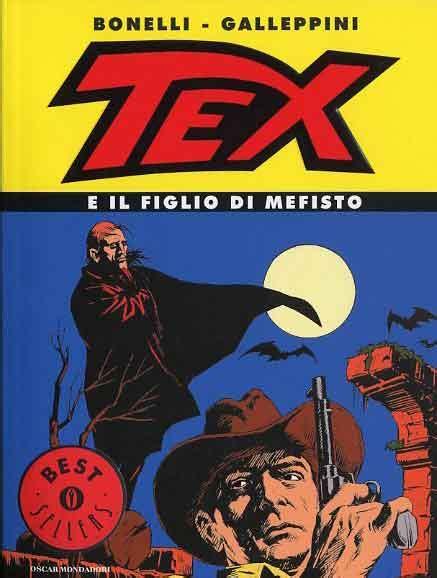 best sellers mondadori mondadori editore oscar best sellers 898 tex e il
