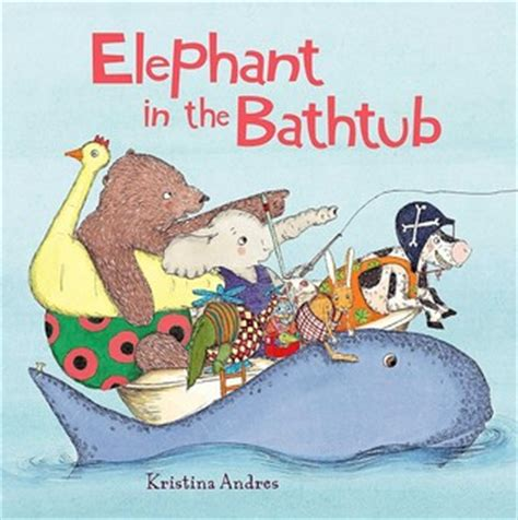 the elephant in the bathtub by kristina andres reviews