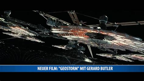 geostorm feature film neuer film quot geostorm quot mit gerard butler youtube