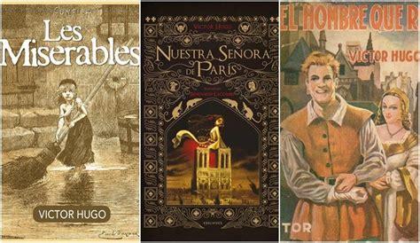 obras de vctor hugo b010qhh9hs v 237 ctor hugo sus 10 obras imprescindibles la provincia diario de las palmas