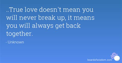 pattern of breaking up and getting back together the gallery for gt quotes about getting back together