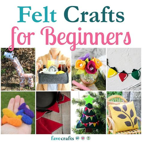 crafts felt 50 felt crafts for beginners favecrafts
