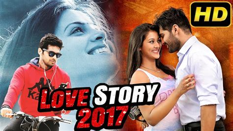 film romance bagus 2017 love story new release movie 2017 south hindi dubbed