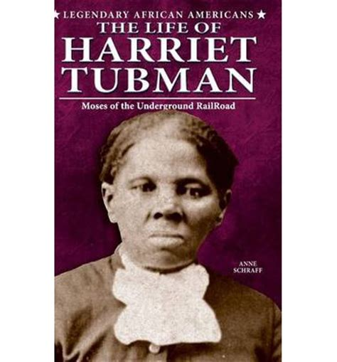 biography of harriet tubman book the life of harriet tubman anne e schraff 9780766061378