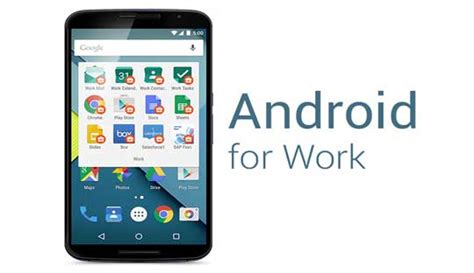 android for work use android for work bring success