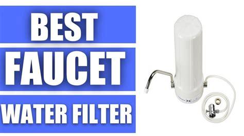 best sink water filter 2017 best faucet water filter top 5 faucet water filter in