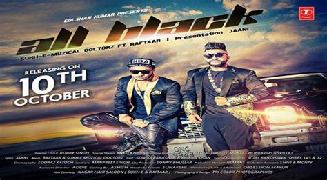 raftaar film all song all black sukh e muzical doctorz full song lyrics