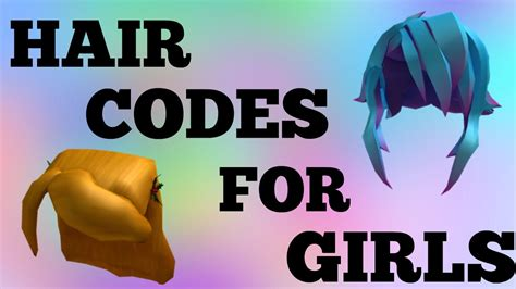 roblox code for long hair roblox codes for hair girl