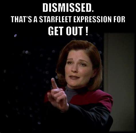 Star Trek Voyager Meme - pin by iam neferast on star trek captain janeway quotes as
