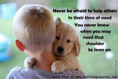 Time To Help by Helping Someone In Need Quotes Quotesgram