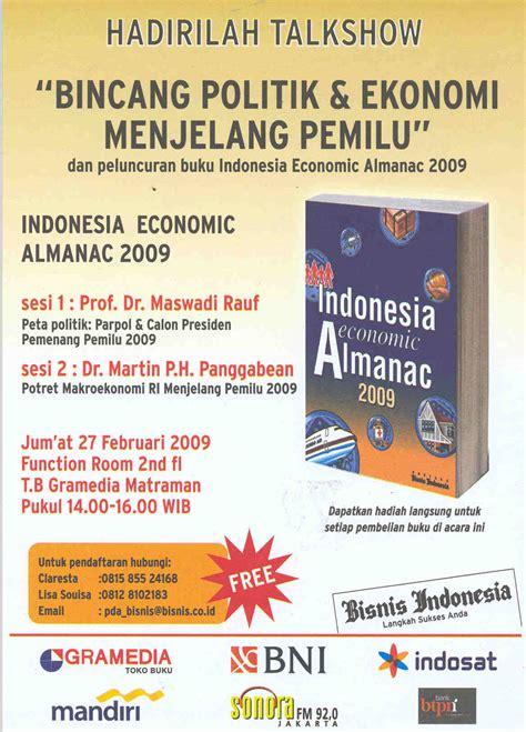Bisnis Indonesia Indonesia Economic Almanac 2012 bincang politik dan ekonomi menjelang pemilu gramedia matraman