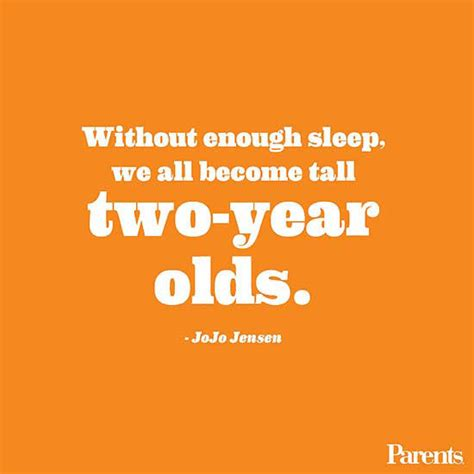 quotes about sleep the best parenting quotes about sleep