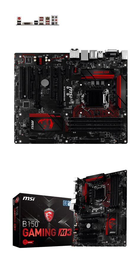 Motherboard Msi B150 Gaming M3 msi b150 gaming m3 motherboard b150 gaming m3 pc gear