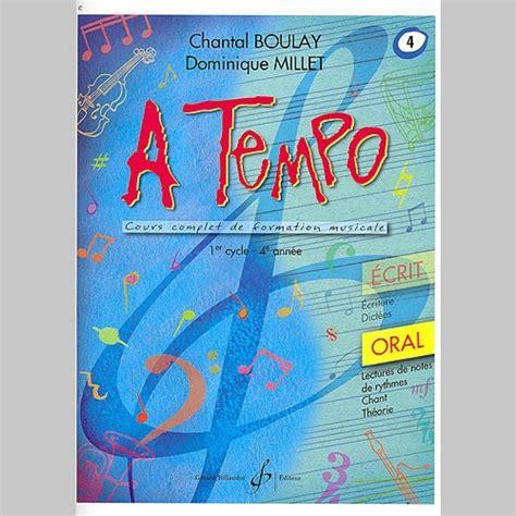 0043083706 a tempo partie orale chantal boulay a tempo partie orale volume 4 partitions