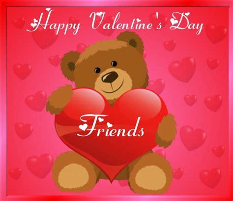 happy valentines my friend happy valentines day friend celebrate this season of