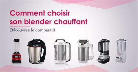 Incroyable Quel Robot De Cuisine Choisir #1: comparatif-blender-chauffant.jpg