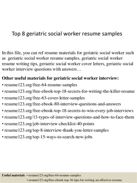 geriatric social worker resume sle top 8 geriatric social worker resume sles