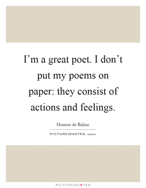 i m a great poet i don t put my poems on paper