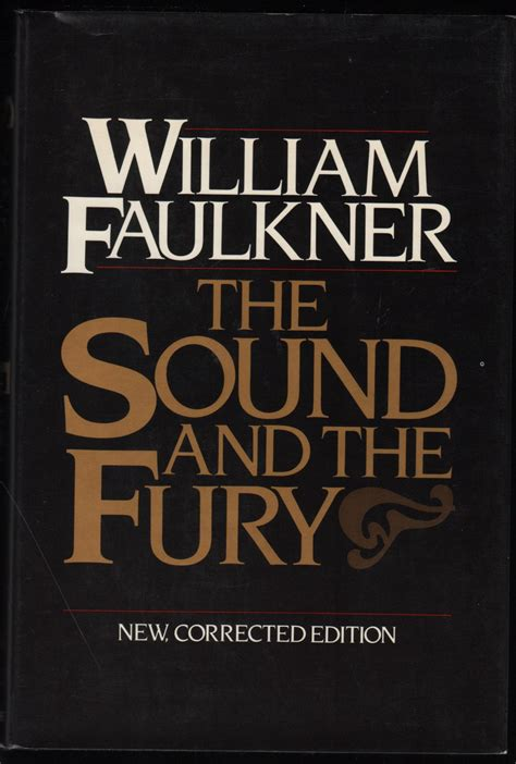 Sound And Fury the sound and the fury new corrected edition by william