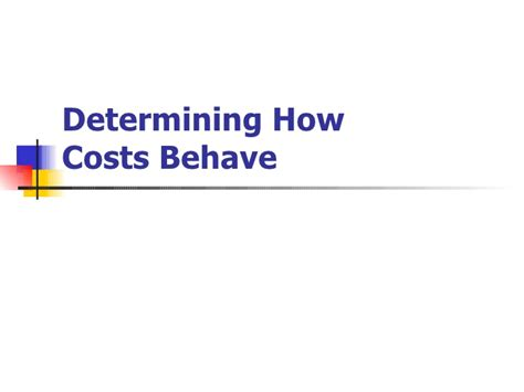 Usu Mba Cost by Cost Accounting Determining How Cost Behaves