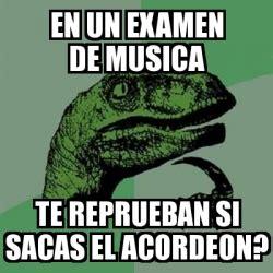Memes Musica - meme filosoraptor en un examen de musica te reprueban si