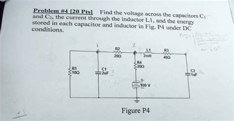 an inductor l 400 mh a capacitor c 4 43 μf find the voltage across the capacitors c 1 and c 2 chegg