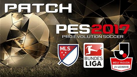 Patch All Liga pes 2017 ps4 patch mls bundesliga jleague all