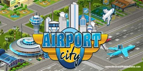 download mod game airport city airport city android mod apk 5 6 13 free download android