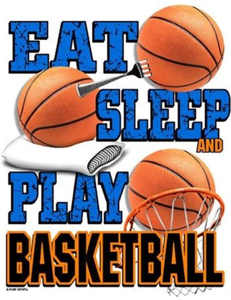 eat sleep play basketballi feel     life   haha quotes  sayings
