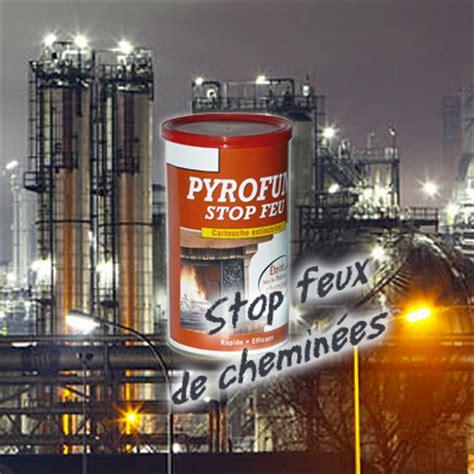 Feux De Cheminee by Stop Feu Cheminee Stop Feu De Chemin 233 E Cartouche Anti