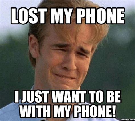 I Lost My Phone Meme - comment retrouver son smartphone lorsqu il est en mode