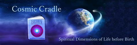 cosmic womb the seeding of planet earth books cosmic cradle pre birth experiences communication