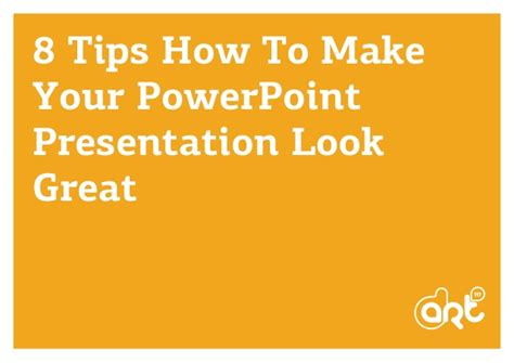 8 Tips On How To 8 Tips How To Make Beautiful Presentation