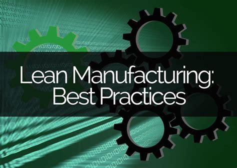 best lean manufacturing companies best lean manufacturing practices panel built