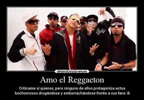 imagenes chidas reggaeton im 225 genes y carteles de reggaeton pag 9 desmotivaciones
