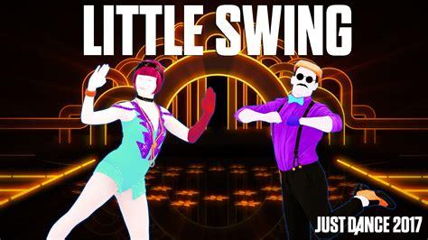 little swing aronchupa ft little sis nora little swing just dance