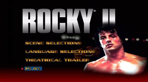 Rocky Ii 1979 Full Movie Rocky Ii 1979 Dvd Movie Menus