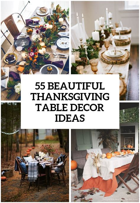 how to decorate thanksgiving table 55 beautiful thanksgiving table decor ideas digsdigs