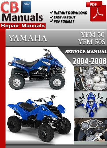 Yamaha Yfm 50 2004 2008 Service Repair Manual Ebooks