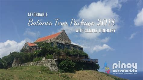 affordable batanes tour package 2018 sle itinerary adventurista top travel blogs