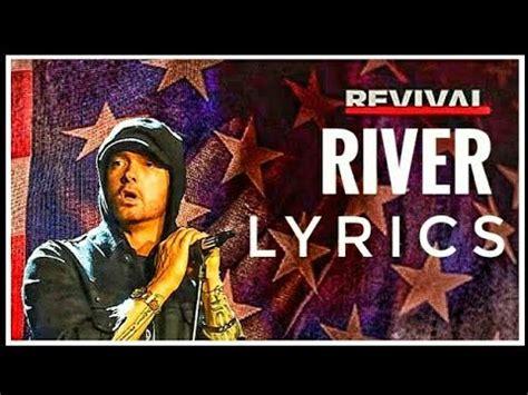 ed sheeran river eminem river lyrics ft ed sheeran youtube