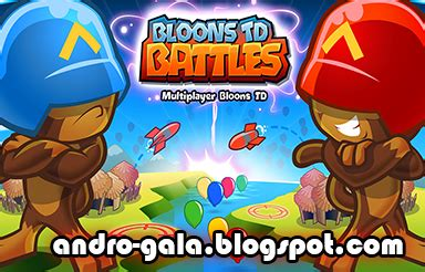 bloons td battles hacked apk bloons td battles 2 3 0 apk mod hack dinero infinito andro gala